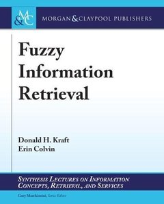 Fuzzy Information Retrieval (Synthesis Lectures on Information Concepts, Retrieval, and Services)-cover