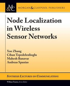 Node Localization in Wireless Sensor Networks (Synthesis Lectures on Communications)-cover