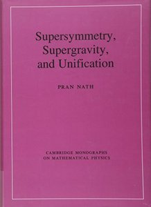 Supersymmetry, Supergravity, and Unification (Hardcover)-cover