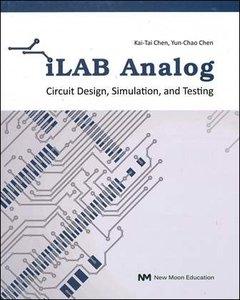 iLAB Analog: Circuit Design, Simulation, and Testing (Paperback)