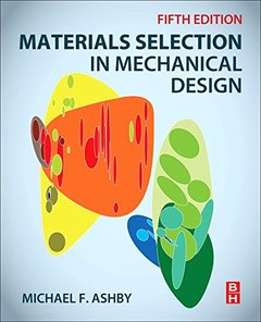 Materials Selection in Mechanical Design, 5/e (Paperback)-cover