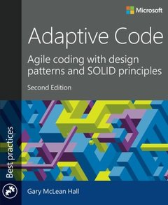 Adaptive Code: Agile coding with design patterns and SOLID principles, 2/e (Paperback)-cover