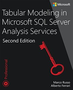 Tabular Modeling in Microsoft SQL Server Analysis Services (2nd Edition) (Developer Reference)-cover