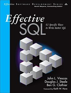 Effective SQL: 61 Specific Ways to Write Better SQL (Effective Software Development Series)-cover