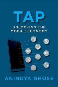 Tap: Unlocking the Mobile Economy (MIT Press)-cover