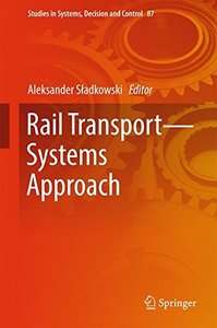 Rail Transport_Systems Approach (Studies in Systems, Decision and Control)-cover