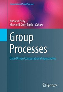 Group Processes: Data-Driven Computational Approaches (Computational Social Sciences)-cover
