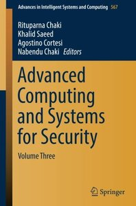 Advanced Computing and Systems for Security: Volume Three (Advances in Intelligent Systems and Computing)-cover