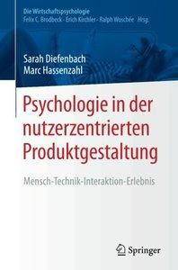 Psychologie in der nutzerzentrierten Produktgestaltung: Mensch-Technik-Interaktion-Erlebnis (Die Wirtschaftspsychologie) (German Edition)-cover