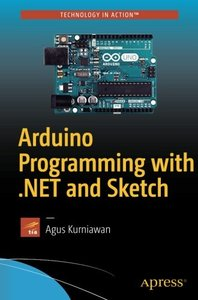 Arduino Programming with .NET and Sketch-cover