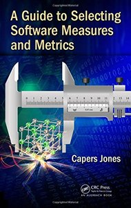 A Guide to Selecting Software Measures and Metrics-cover