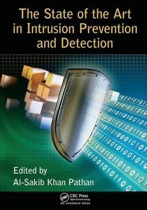 The State of the Art in Intrusion Prevention and Detection-cover