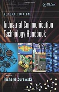 Industrial Communication Technology Handbook, Second Edition (Industrial Information Technology)-cover