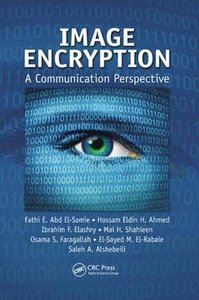 Image Encryption: A Communication Perspective-cover