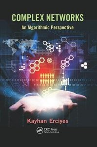 Complex Networks: An Algorithmic Perspective-cover