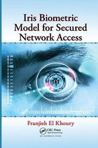 Iris Biometric Model for Secured Network Access-cover