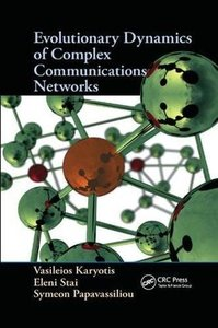 Evolutionary Dynamics of Complex Communications Networks-cover