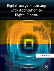 Digital Image Processing with Application to Digital Cinema-cover