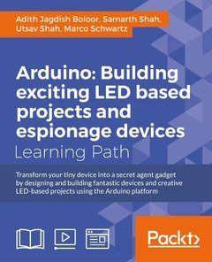 Arduino: Building LED and Espionage Projects-cover