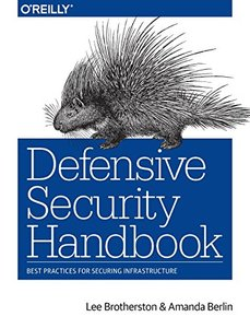 Defensive Security Handbook: Best Practices for Securing Infrastructure-cover