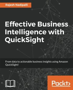 Effective Business Intelligence with QuickSight-cover