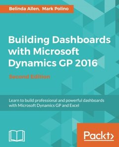 Building Dashboards with Microsoft Dynamics GP 2016 - Second Edition-cover