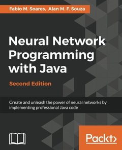 Neural Network Programming with Java, 2/e (Paperback)-cover