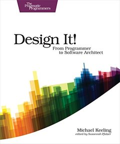 Design It!: From Programmer to Software Architect-cover
