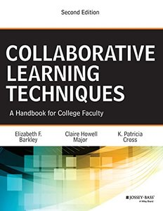 Collaborative Learning Techniques: A Handbook for College Faculty 2nd Edition-cover