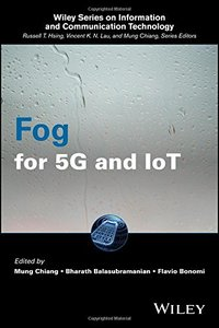 Fog for 5G and IoT (Information and Communication Technology Series,)-cover