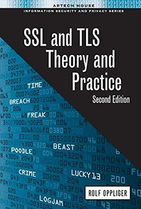 SSL and Tls: Theory and Practice,( Second Edition )-cover