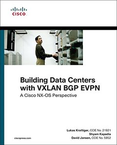 Building Data Centers with VXLAN BGP EVPN: A Cisco NX-OS Perspective (Networking Technology)-cover