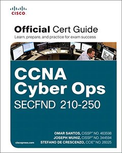 CCNA Cyber Ops SECFND #210-250 Official Cert Guide (Certification Guide)-cover