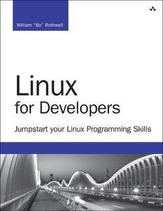 Linux for Developers: Jumpstart Your Linux Programming Skills (Developer's Library)-cover