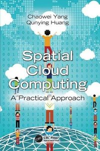Spatial Cloud Computing: A Practical Approach-cover