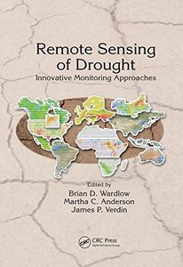 Remote Sensing of Drought: Innovative Monitoring Approaches (Drought and Water Crises)-cover