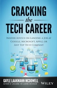 Cracking the Tech Career: Insider Advice on Landing a Job at Google, Microsoft, Apple, or any Top Tech Company Paperback-cover