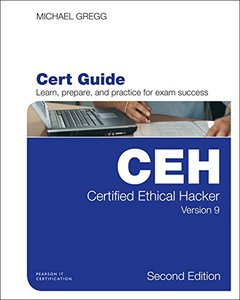 Certified Ethical Hacker (CEH) Version 9 Cert Guide (2nd Edition) (Certification Guide)-cover