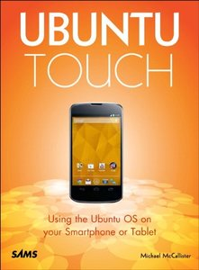 Ubuntu Touch: Using the Ubuntu OS on your Smartphone or Tablet-cover