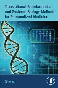 Translational Bioinformatics and Systems Biology Methods for Personalized Medicine (Paperback)