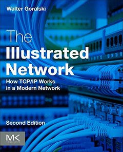 The Illustrated Network : How TCP/IP Works in a Modern Network, 2/e (Paperback)-cover