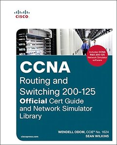 CCNA Routing and Switching 200-125 Official Cert Guide and Network Simulator Library-cover