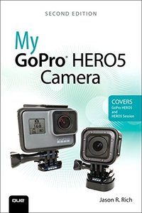 My GoPro HERO5 Camera (2nd Edition)