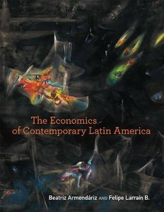 The Economics of Contemporary Latin America (MIT Press)-cover