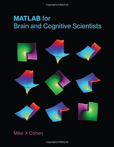 MATLAB for Brain and Cognitive Scientists (Hardcover)-cover