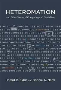 Heteromation, and Other Stories of Computing and Capitalism (Acting with Technology)-cover