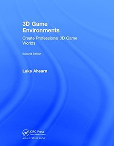 3D Game Environments: Create Professional 3D Game Worlds-cover