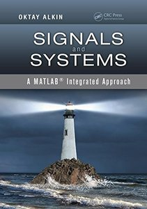 Signals and Systems: A MATLAB® Integrated Approach-cover
