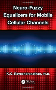 Neuro-Fuzzy Equalizers for Mobile Cellular Channels-cover