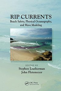 Rip Currents: Beach Safety, Physical Oceanography, and Wave Modeling-cover